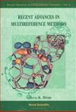 Recent Advances in Multireference Methods, Hirao, Kimihiko, 9810237774
