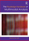 The Routledge Handbook of Multimodal Analysis, , 0415667771