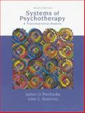 Systems of Psychotherapy : A Transtheoretical Analysis, Prochaska, James O. and Norcross, John C., 0495007773
