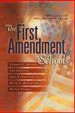 The First Amendment in Schools 9780871207777