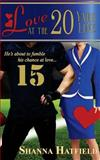 Love at the 20-Yard Line, Shanna Hatfield, 1495217779