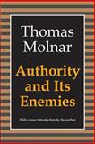 Authority and Its Enemies 9781560007777