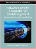 Network Security, Administration and Management : Advancing Technologies and Practice, Dulal Chandra Kar, 1609607775