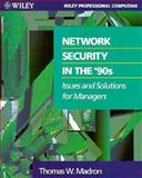 Network Security in the 90's, Thomas W. Madron, 0471547778