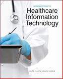 Introduction to Healthcare Information Technology, Ciampa, Mark and Revels, Mark, 1133787770