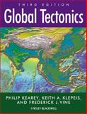 Global Tectonics, Kearey, Philip and Vine, Frederick J., 1405107774
