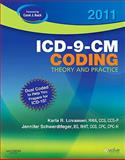 ICD-9-CM Coding 2011 : Theory and Practice, Lovaasen, Karla R. and Schwerdtfeger, Jennifer, 1437717772