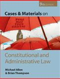 Cases and Materials on Constitutional and Administrative Law, Thompson, Brian and Allen, Michael, 0199217777