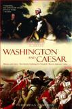 Washington and Caesar, Christian Cameron, 0385337779