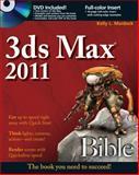 3ds Max Bible 2011, Kelly L. Murdock, 0470617772