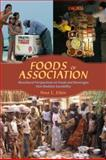 Foods of Association : Biocultural Perspectives on Foods and Beverages That Mediate Sociability, Etkin, Nina L., 0816527776