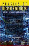 Physics of Nuclear Radiation, Chary Rangacharyulu, 1439857776