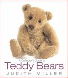 A Collector's Guide to Teddy Bears, Judith Miller, 155407777X