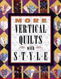 More Vertical Quilts with Style, Bobbie A. Aug and Sharon Newman, 1574327771