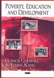 Poverty, Education, and Development, , 1604567775