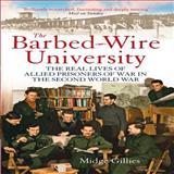 Barbed-Wire University, Midge Gillies, 1845137779