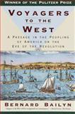 Voyagers to the West, Bernard Bailyn, 0394757785