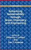 Advancing Sustainability Through Green Chemistry and Engineering, , 0841237786