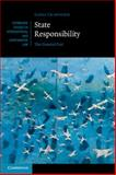 State Responsibility : The General Part, Crawford, James, 1107477786