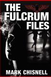 The Fulcrum Files, Mark Chisnell, 1470197782