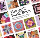The Quilt Block Book, Nancy Wick, 1589237781