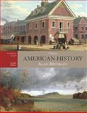 American History : A Survey, Volume 1 with Primary Source Investigator, Brinkley, Alan, 0073367788