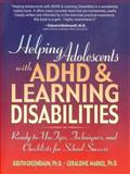 Helping Adolescents with ADHD and Learning Disabilities : Ready-to-Use Tips, Tecniques, and Checklists for School Success, Greenbaum, Judith and Markel, Geraldine, 0130167789