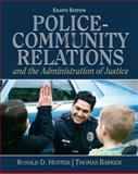 Police Community Relations and the Administration of Justice, Hunter, Ronald D. and Mayhall, Pamela D., 0132457784