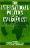 The International Politics of the Environment : Actors, Interests, and Institutions, , 0198277784