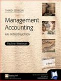Management Accounting : An Introduction, Weetman, Pauline, 027365778X