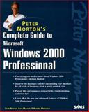 Complete Guide to Windows 2000 Professional, Norton, Peter and Mueller, John, 0672317788