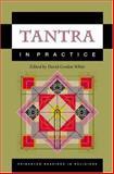 Tantra in Practice, White, David G., 0691057788
