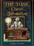 The Turk, Chess Automation, Levitt, Gerald M., 0786407786