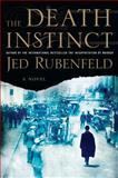 The Death Instinct, Jed Rubenfeld, 1594487782