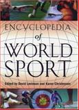 Encyclopedia of World Sport, , 0195127781