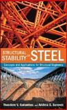 Structural Stability of Steel : Concepts and Applications for Structural Engineers, Galambos, Theodore V. and Surovek, Andrea E., 0470037784