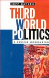 Third World Politics : A Concise Introduction, Haynes, Jeffrey, 0631197788