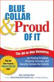 Blue Collar and Proud of It 1st Edition