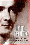 Defiant Peacemaker, Wallace Ohrt, 0890967784