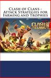 Clash of Clans - Attack Strategies for Farming and Trophies, . Baddy, 1494487780