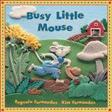 Busy Little Mouse, Eugenie Fernandes, 1550747789