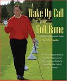 A Wake up Call for Your Golf Game, John S. Randle, 1553957784