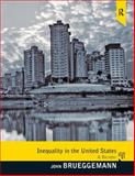 Inequality in the United States : A Reader, Brueggemann, John, 0205627781
