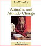 Attitudes and Attitude Change, Bohner, Gerd and Wänke, Michaela, 0863777783