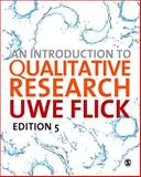 An Introduction to Qualitative Research, Flick, Uwe, 1446267784