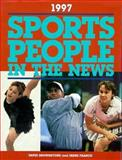 Sports People in the News, 1997, David Brownstone and Irene Franck, 0028647785