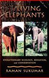 The Living Elephants, Raman Sukumar, 0195107780