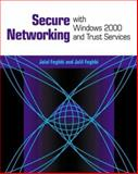 Secure Networking with Windows 2000 and Trust Services, Feghhi, Jalal and Feghhi, Jalil, 0201657783