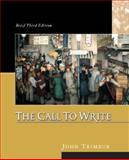 The Call to Write, Trimbur, John, 0321207785