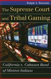 Supreme Court and Tribal Gaming